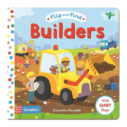 Flip and Find Builders - Flip and Find (Board book)