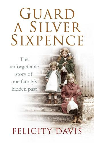 Guard a Silver Sixpence (Paperback)