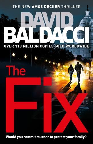The Fix - Amos Decker series (Hardback)