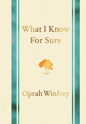 What I Know for Sure (Hardback)