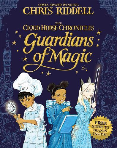 Guardians of Magic - The Cloud Horse Chronicles (Hardback)