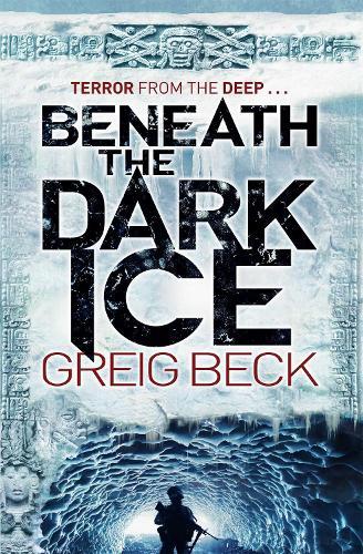 Beneath the Dark Ice (Paperback)