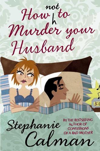 How Not to Murder Your Husband (Paperback)