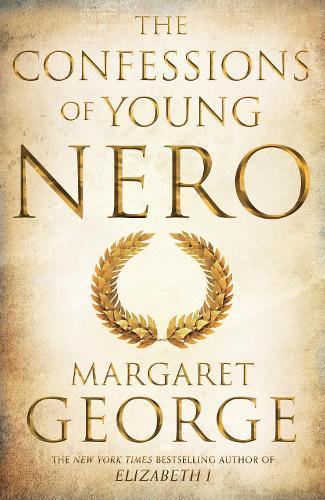 The Confessions of Young Nero - Nero Series (Hardback)