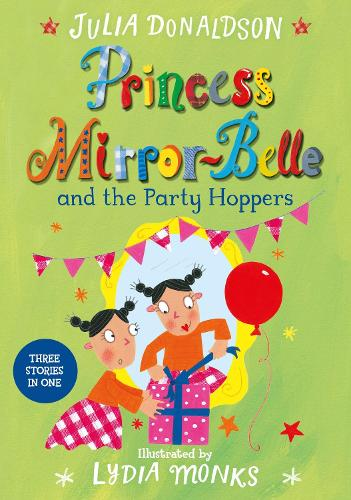 Princess Mirror-Belle and the Party Hoppers - Princess Mirror-Belle (Paperback)
