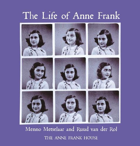 The Life of Anne Frank (Paperback)