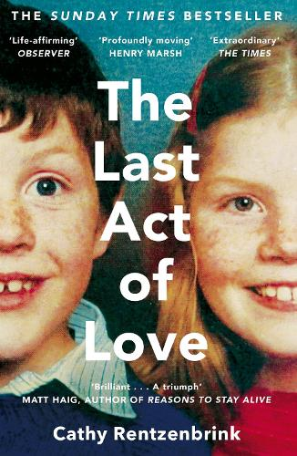 The Last Act of Love: The Story of My Brother and His Sister (Paperback)