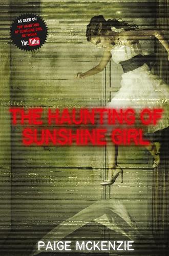 The Haunting of Sunshine Girl - Sunshine Girl (Paperback)
