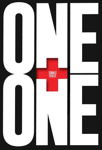 One Plus One Equals Three: A Masterclass in Creative Thinking (Hardback)