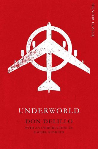 Underworld - Picador Classic (Paperback)