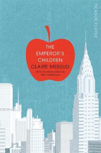 The Emperor's Children - Picador Classic (Paperback)