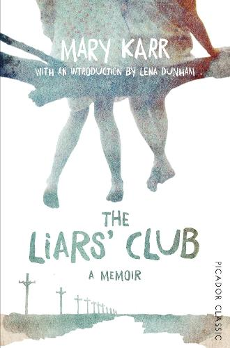 The Liars' Club - Picador Classic (Paperback)