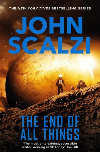 The End of All Things - The Old Man's War series (Paperback)