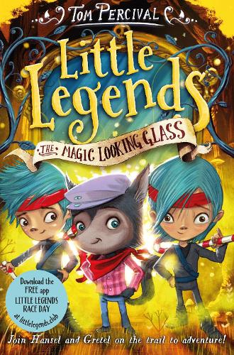 The Magic Looking Glass - Little Legends (Paperback)