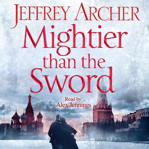 Mightier than the Sword - The Clifton Chronicles (CD-Audio)