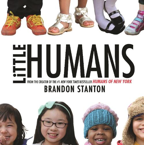 Little Humans - Humans of New York (Hardback)