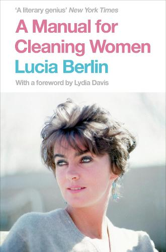 A Manual for Cleaning Women: Selected Stories (Paperback)