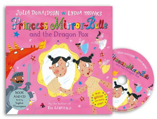 Princess Mirror-Belle and the Dragon Pox: Book and CD Pack - Princess Mirror-Belle