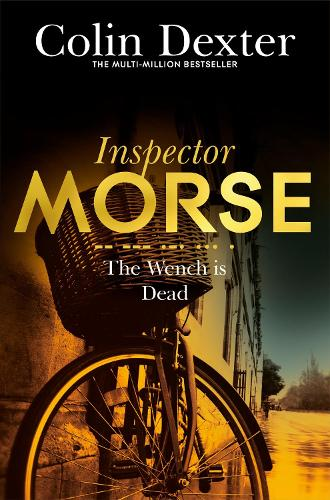 The Wench is Dead - Inspector Morse Mysteries (Paperback)