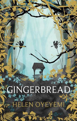 Gingerbread (Hardback)