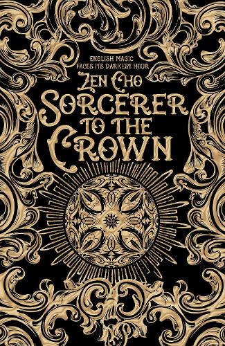 Sorcerer to the Crown - Sorcerer Royal trilogy (Hardback)