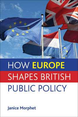 How Europe shapes British public policy (Paperback)