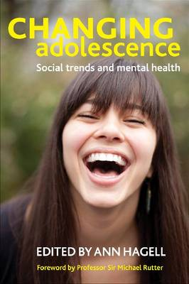 Changing Adolescence: Social Trends and Mental Health (Hardback)