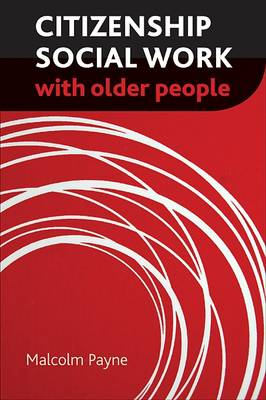 Citizenship social work with older people (Paperback)