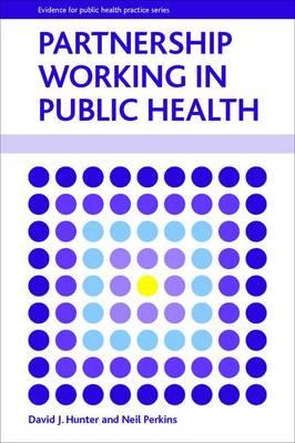 Partnership working in public health (Hardback)
