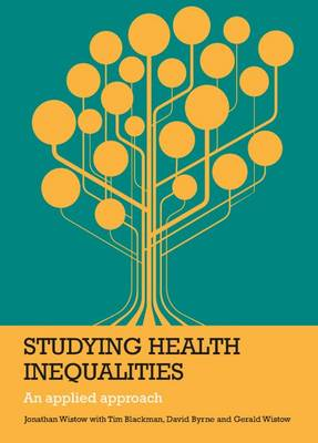 Studying health inequalities: An applied approach (Hardback)