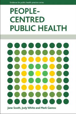 People-Centred Public Health - Evidence for Public Health Practice (Paperback)