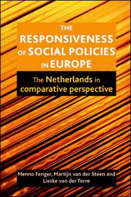 The responsiveness of social policies in Europe: The Netherlands in comparative perspective (Hardback)