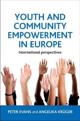 Youth and community empowerment in Europe: International perspectives (Paperback)