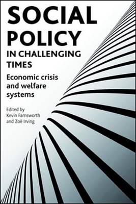 Social policy in challenging times: Economic crisis and welfare systems (Paperback)