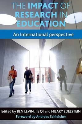 The Impact of Research in Education: An International Perspective (Hardback)