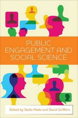 Public Engagement and Social Science (Hardback)