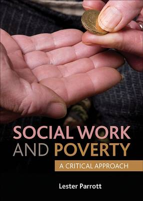 Social work and poverty: A critical approach (Paperback)