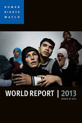 World Report 2013: Events of 2012 (Paperback)