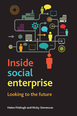 Inside Social Enterprise: Looking to the Future (Paperback)