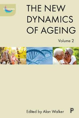 The new dynamics of ageing volume 2 - The New Dynamics of Ageing (Hardback)