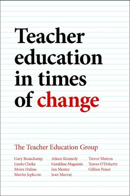 Teacher Education in Times of Change (Paperback)