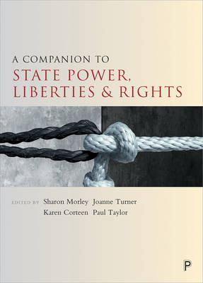 A companion to state power, liberties and rights - Companions in Criminology and Criminal Justice (Hardback)
