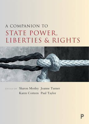 A companion to state power, liberties and rights - Companions in Criminology and Criminal Justice (Paperback)