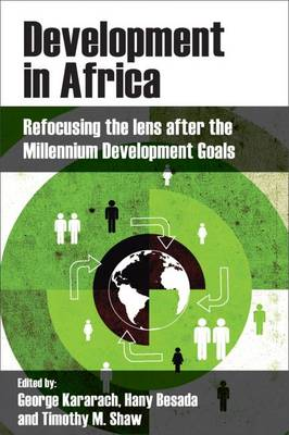 Development in Africa: Refocusing the Lens After the Millennium Development Goals (Hardback)