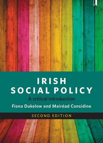 Irish Social Policy: A Critical Introduction (Hardback)