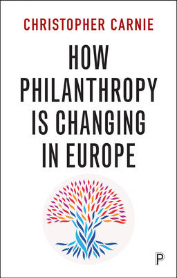 How philanthropy is changing in Europe (Paperback)
