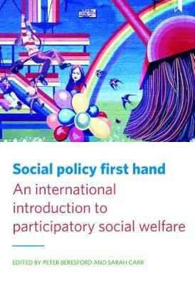 Cover Social policy first hand: An international introduction to participatory social welfare