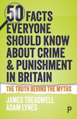 50 Facts Everyone Should Know About Crime and Punishment in Britain (Paperback)