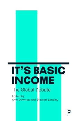 It's Basic Income: The Global Debate (Paperback)