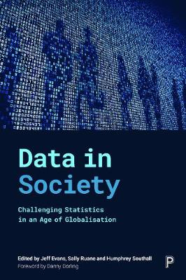 Data in Society: Challenging Statistics in an Age of Globalisation (Hardback)